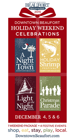 Poster of Holiday Celebrations in Beaufort SC  Dec 4 to 6,  2015